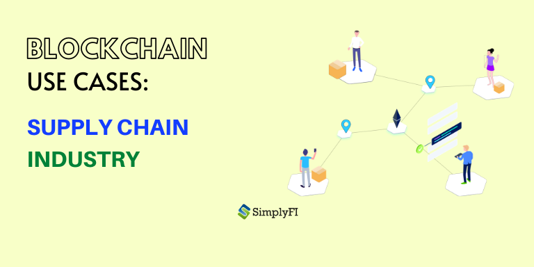 5 use case of blockchain in supply chain industry, blockchain use cases for supply chain, blockchain use case in supply chain