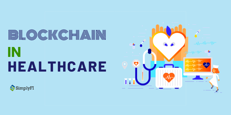 blockchain in healthcare,How blockchain can impact the healthcare industry,SimplyFI Softech India Pvt Ltd