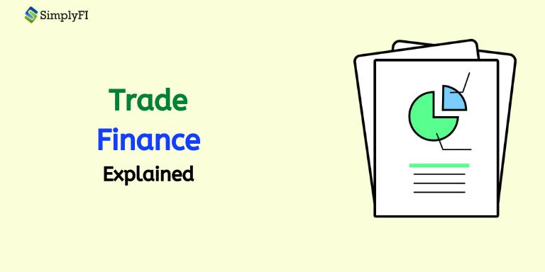 trade finance, what is trade finance, SimplyFI blogs