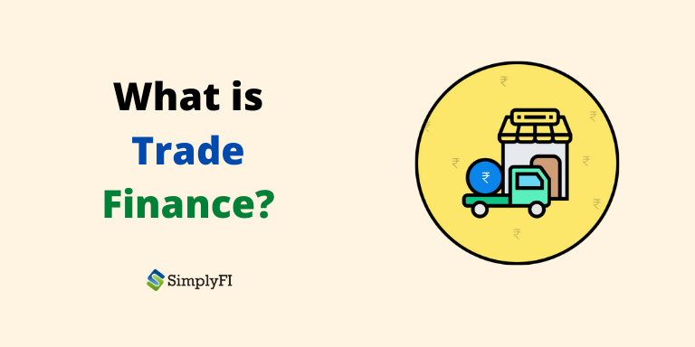 what is trade finance, SimplyFI blogs